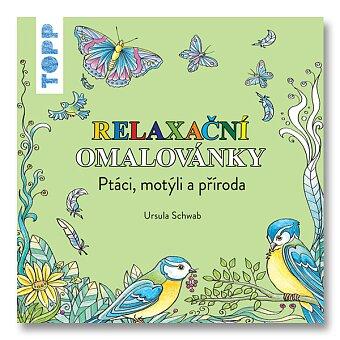 Obrázek produktu TOPP Relaxační omalovánky - Ptáci, motýli a příroda - Ursula Schwab