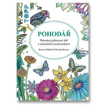 Obrázek produktu TOPP Pohodář - plánovací diář s relaxačními omalovánkami - Cordula Martens, Martina Floßdorf